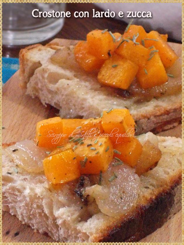 Crostone con lardo e zucca