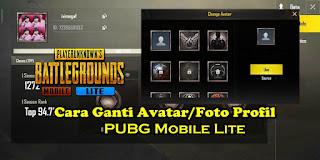 Cara Ganti Avatar / Foto Profil PUBG Mobile Lite Dengan Foto Sendiri
