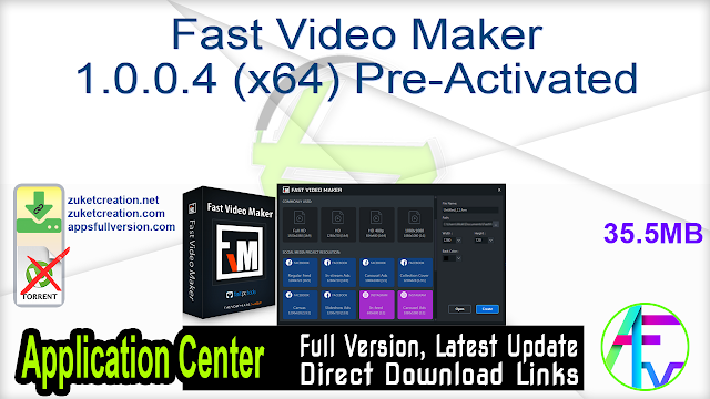 Fast Video Maker 1.0.0.4 (x64) Pre-Activated