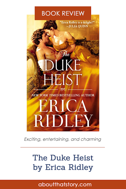 Book Review: The Duke Heist by Erica Ridley | About That Story