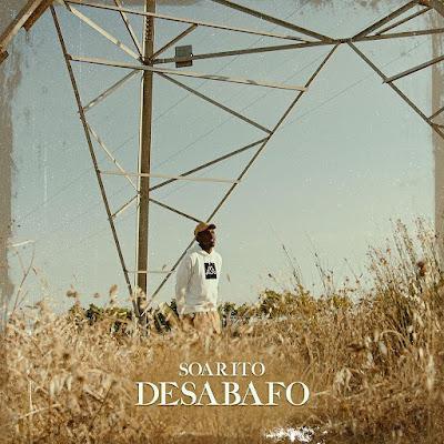 Soarito - Desabafo [Download]