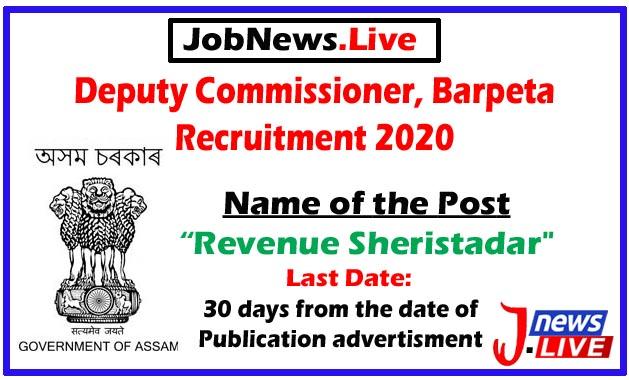DC, Barpeta Recruitment 2020: Apply For Revenue Sheristadar Post