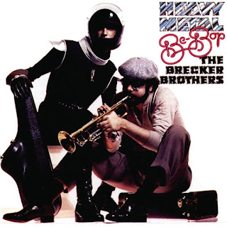 The Brecker Brothers - 1978 - Heavy Metal Be-Bop