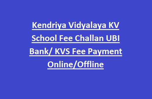 Kendriya Vidyalaya KV School Fees Challan UBI Bank/ KVS Fee