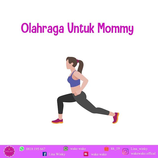 Olahraga untuk Mommy