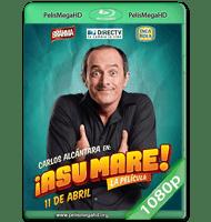 ¡ASU MARE! LA PELÍCULA (2013) WEB-DL 1080P HD MKV ESPAÑOL LATINO
