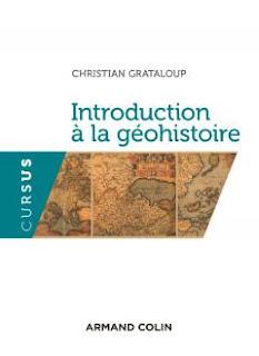 Christian Grataloup_Introduction à la géohistoire_2015