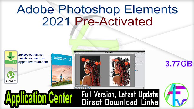 Adobe Photoshop Elements 2021 Pre-Activated