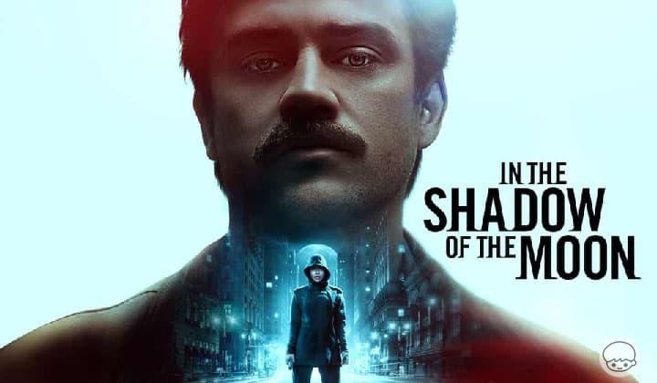 In The Shadow of The Moon - ฆาตกรฮูดสีฟ้าที่จะมาฆ่าคนทุก 9 ปี