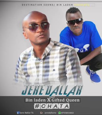 AUDIO | Jeredallar Ft. Bin Laden X Gifted Queen - CHATA | Download New song