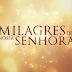 NOTA: SBT surpreende e anuncia A Rosa dos Milagres como substituta de A Dona