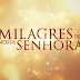AUDIÊNCIA BRASIL: Milagres de Nossa Senhora (La Rosa de Guadalupe) - 2019