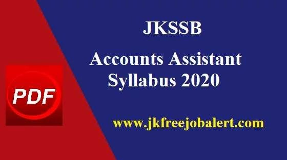 JKSSB Syllabus for the 2000 posts of Accounts Assistant in Panchayat (Rural Development & PR Department) J&K