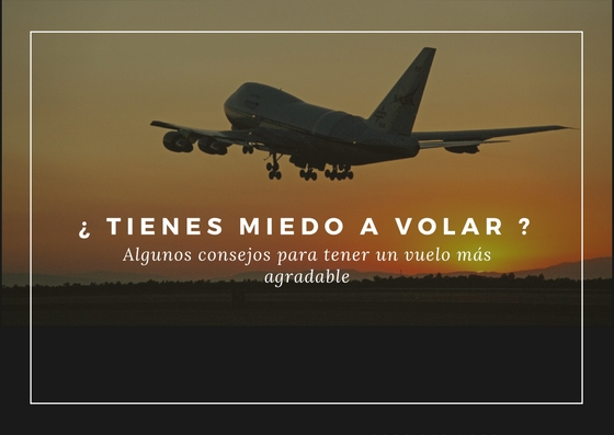 Miedo a volar, consejos para superar el miedo