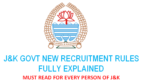 J&K Recruitment and Domicile Rules 2020 Fully Explained