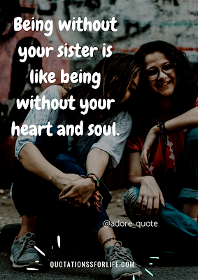 meaningful sister quotes