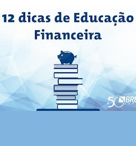 12 Dicas de Educação Financeira