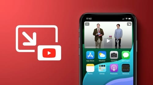 YouTube introduces Picture-in-Picture functionality for Apple devices