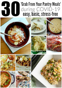 30 Grab From Your Pantry Meals During COVID-19...easy dinners & breakfasts that allow you to cook from your pantry!