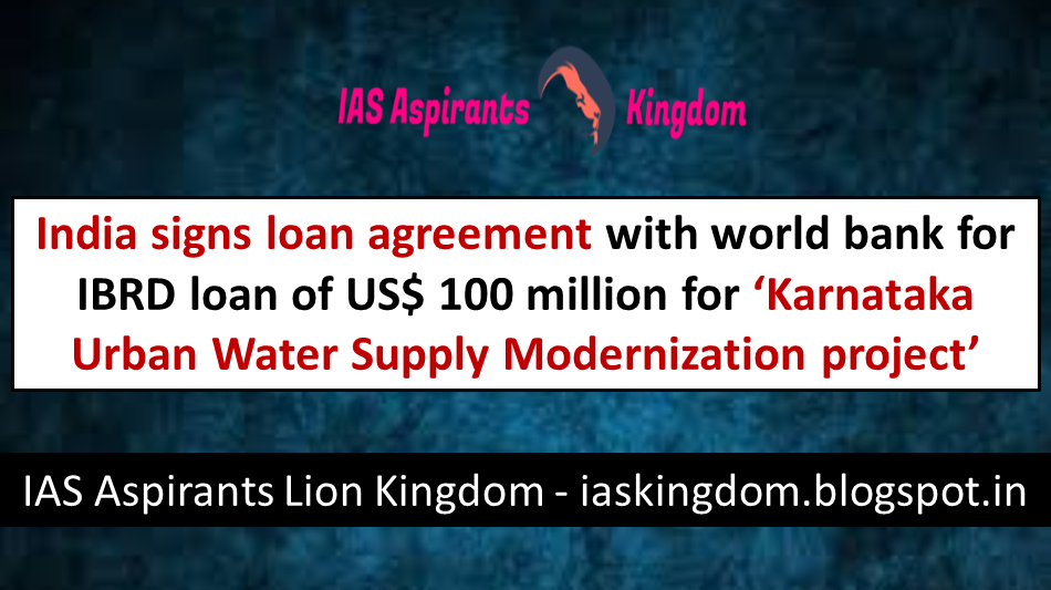 India Signs Loan Agreement With World Bank For Ibrd Loan Of Us 100
