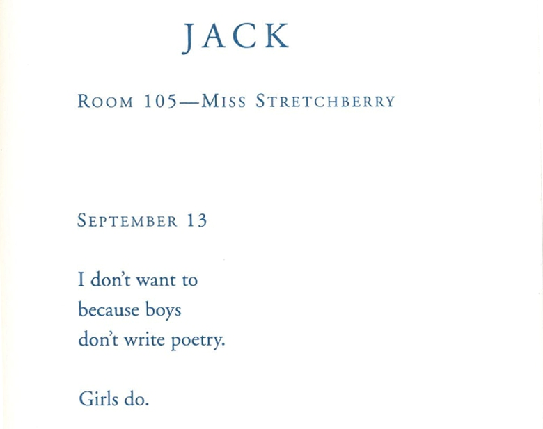 I Find That All Students Can Relate To Jack Whether It Is With His Initial Hesitation With Poetry Or Fear Of Sharing His Poems Or Love Of His Big Yellow