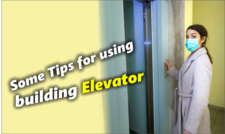 Tips to use the elevator in your building
