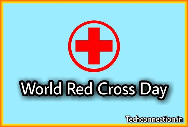 World Red cross day kya hai | रेडक्रॉस दिवस कब मनाया जाता है.