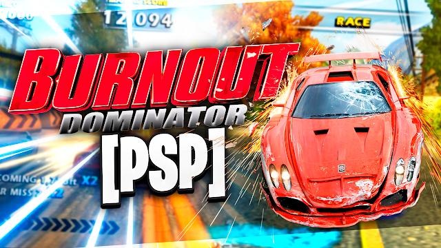 Burnout Dominator Para Telefonos Android (Configuraciones) [ROM PSP]