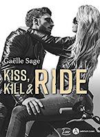 https://www.lesreinesdelanuit.com/2019/07/kiss-kill-ride-de-gaelle-sage.html