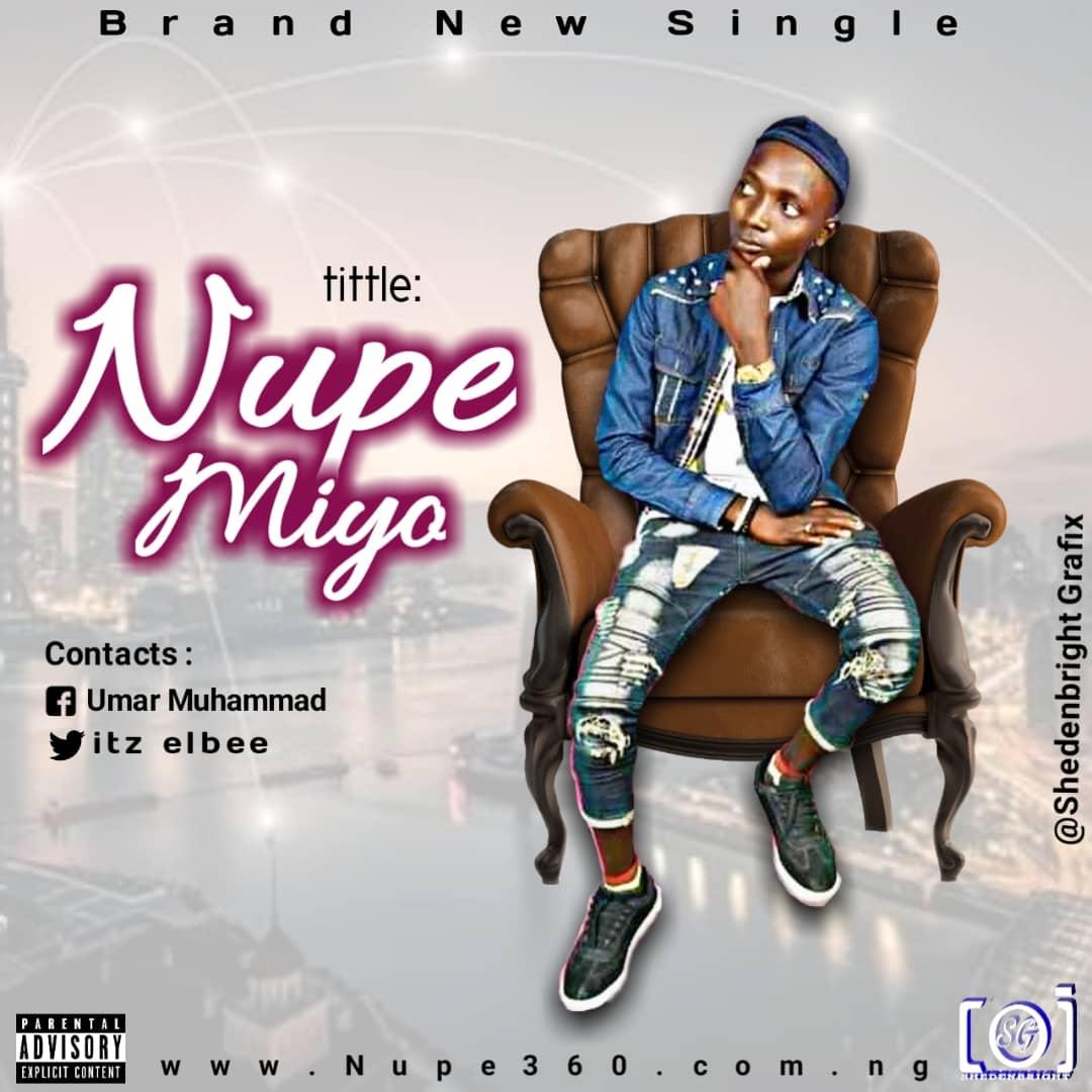 MUSIC: Elbee - Nupe Miyo (Complete Album)