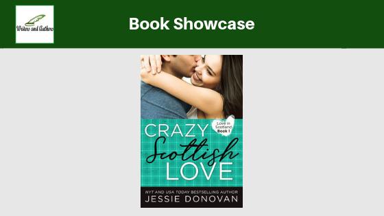 Book Showcase: Crazy Scottish Love by Jessie Donovan