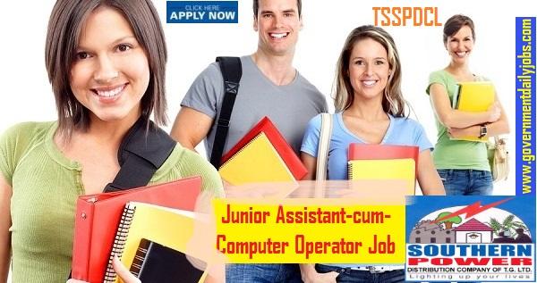 TSSPDCL Recruitment 2019 for 500 Junior Assistant-cum-Computer Operator
