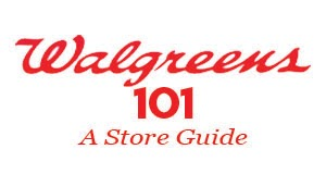 Walgreens 101 - Store Guide