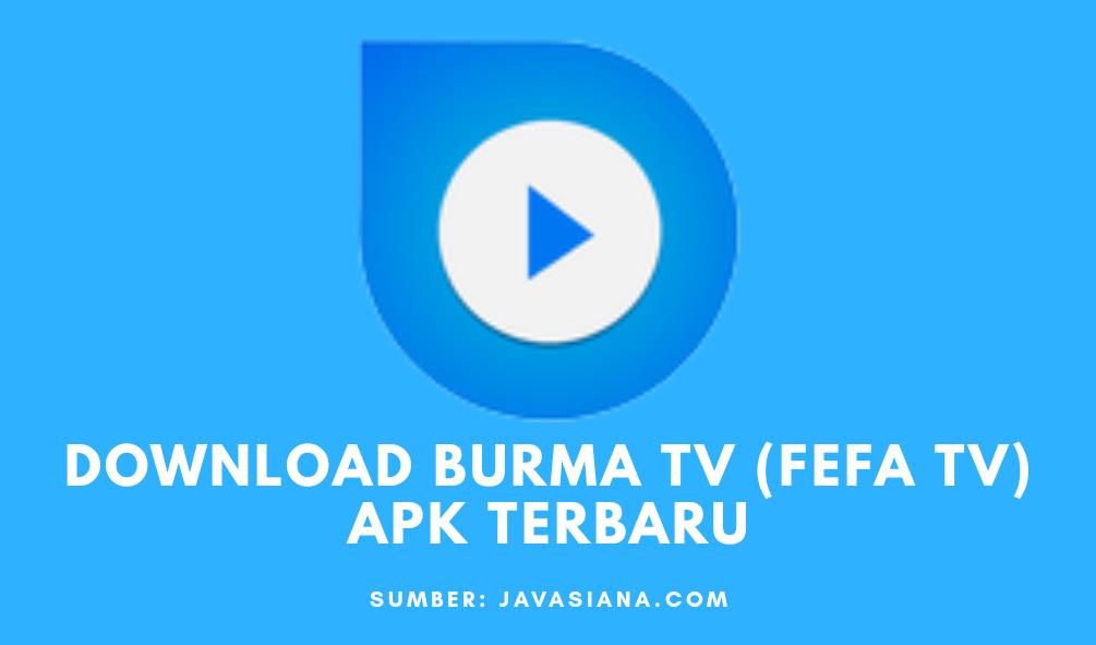 Burma TV Apk Terbaru Untuk Live Streaming dari Fefa TV Unduhan Aplikasi