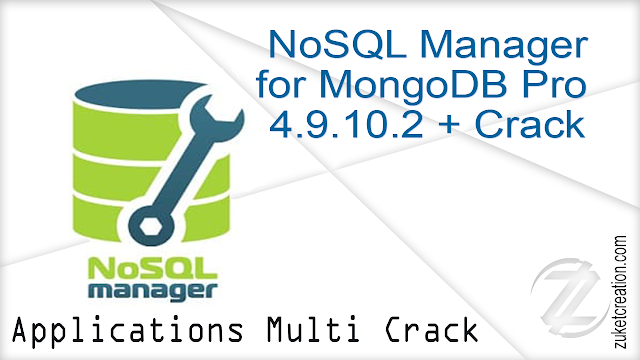 NoSQL Manager for MongoDB Pro 4.9.10.2 + Crack