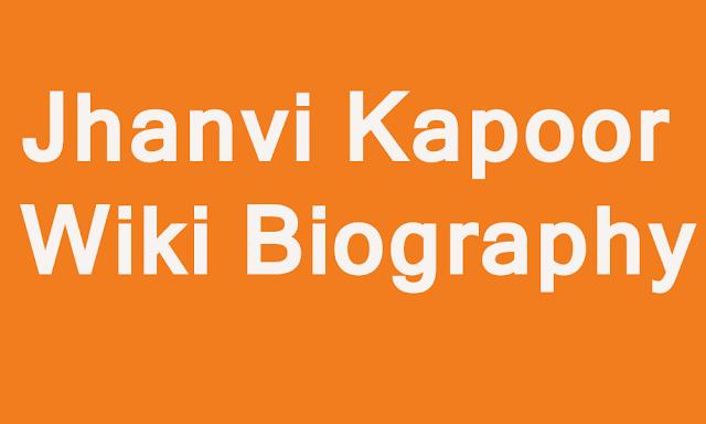 Jhanvi Kapoor wiki bio