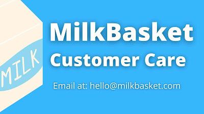 Milkbasket customer care