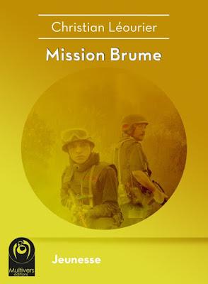 Mission Brume - Christian Léourier