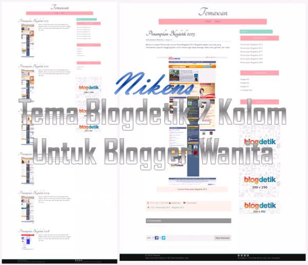 Nikens: Tema Blogdetik 2 Kolom Untuk Blogger Wanita