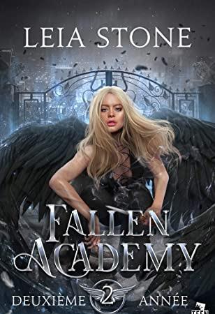 Fallen academy #2 Deuxième année de Leia Stone