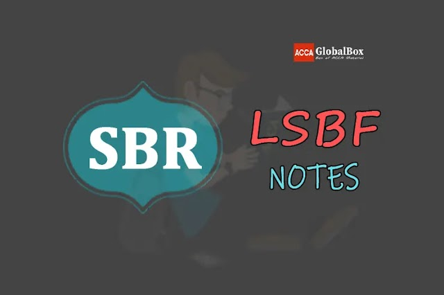 SBR - Notes - by LSBF | Strategic Business Reporting | ACCA