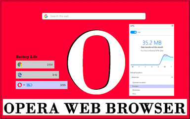 Most Reliable Browser Opera mini | Opera Browser Features | Download Opera Browser