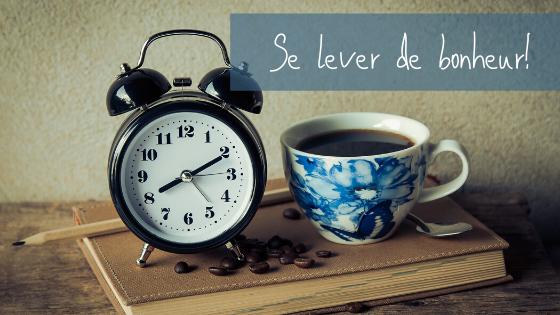 Apprendre à se lever tôt!