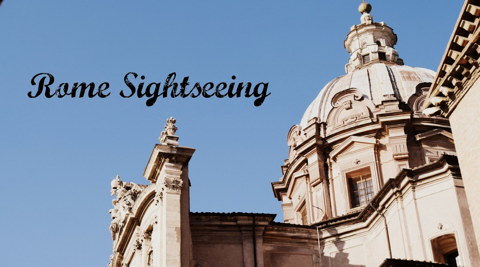 rome sightseeing travel blog post