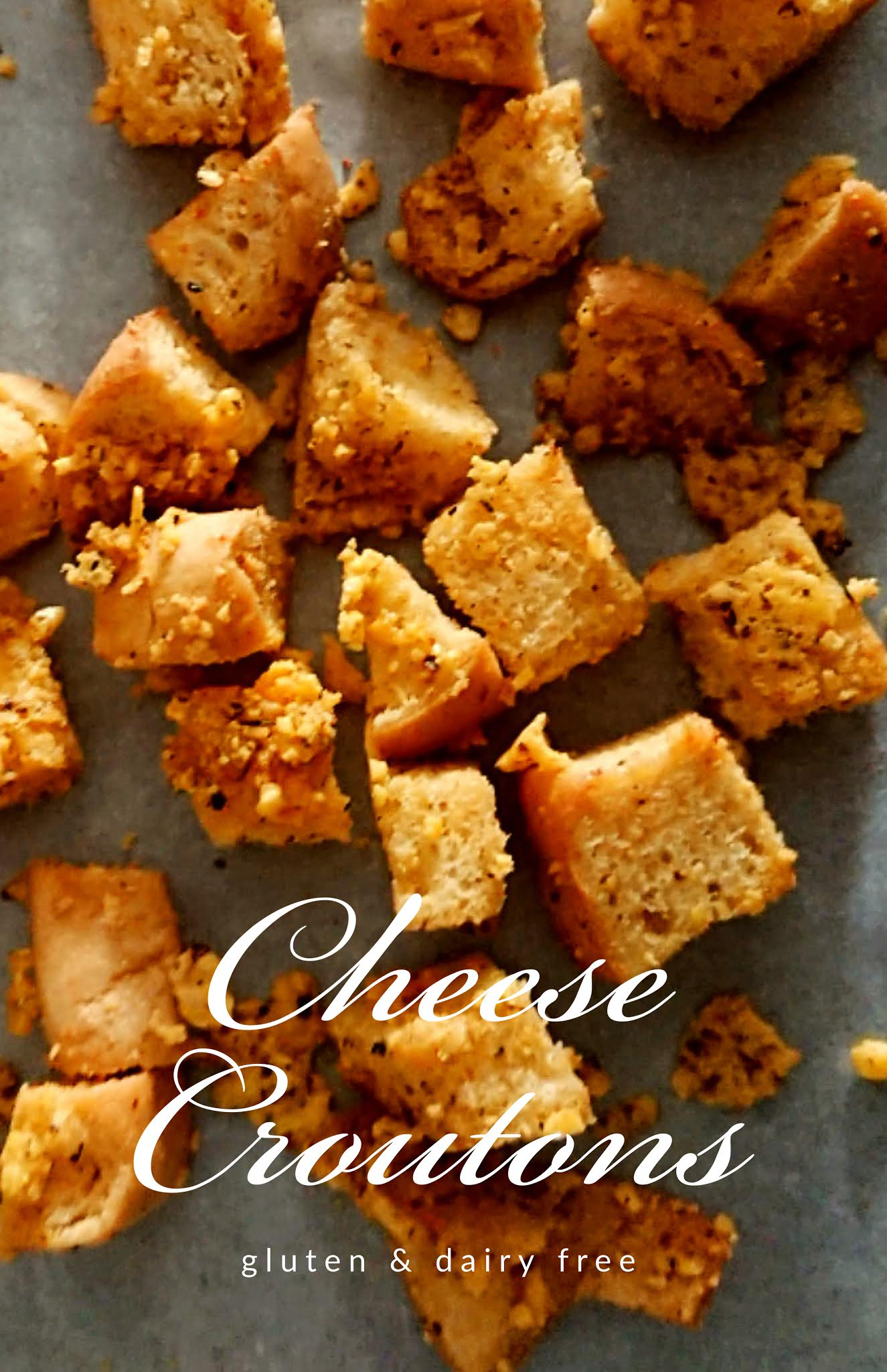 pin for gluten free dairy free cheese croutons