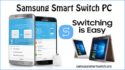 Samsung Smart Switch PC, Smart Switch Download 2019: Samsung Smart