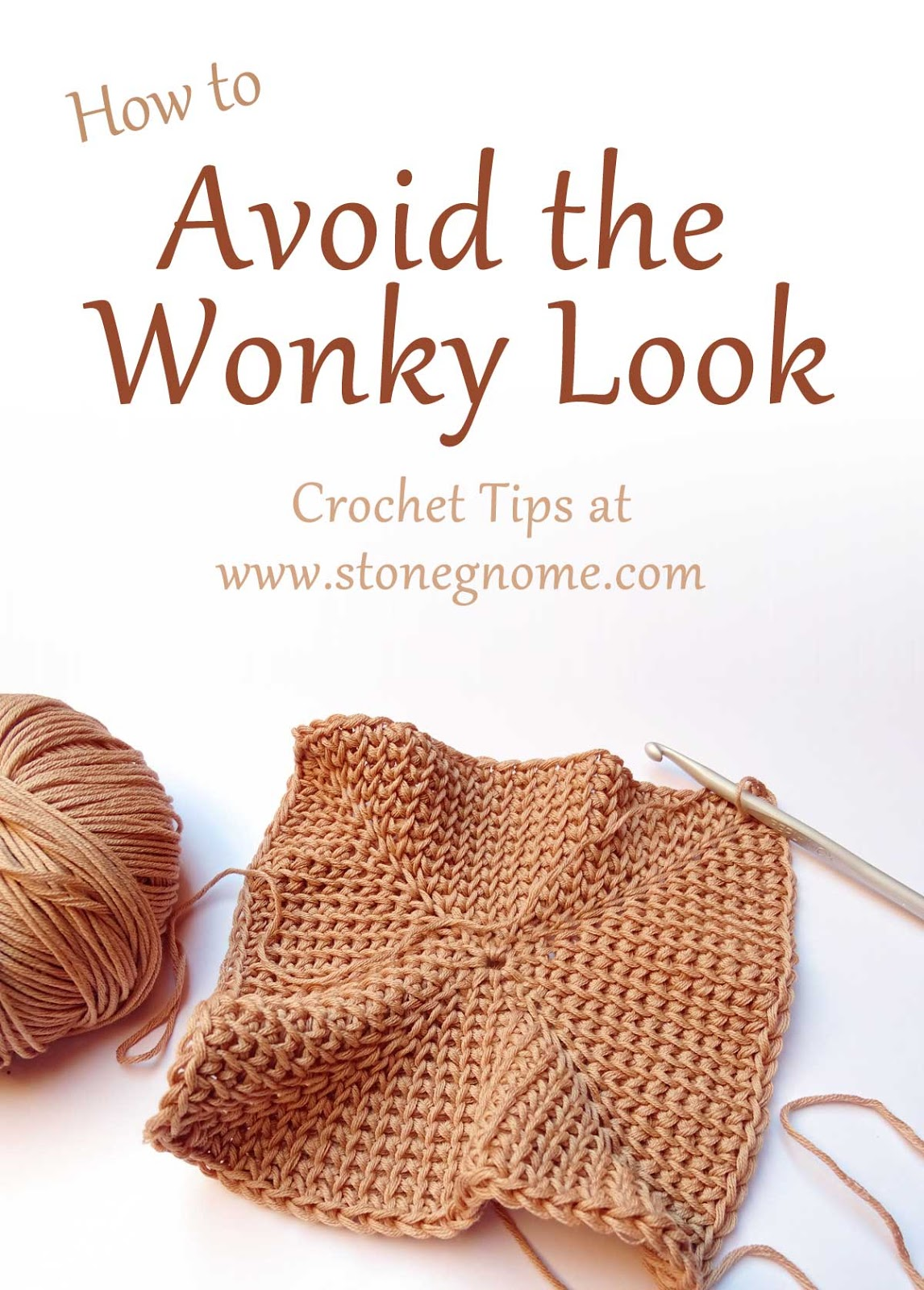 How to avoid the Wonky Look on your crocheted items