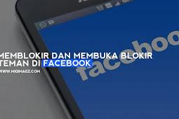 Cara Mudah Memblokir Dan Membuka Blokir Teman di Facebook