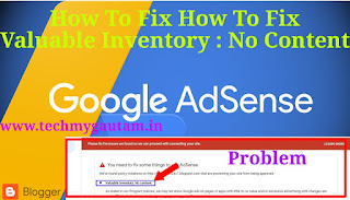 How To Fix Valuable Inventory : No Content Google Adsense Problem 2019