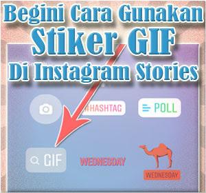 Begini Cara Gunakan Stiker GIF Di Instagram Stories